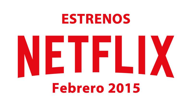 Estrenos-en-Netflix-Febrero-2015