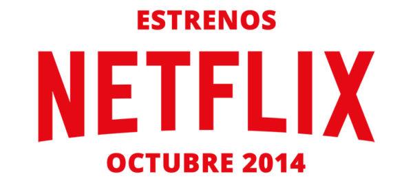 Estrenos-de-Netflix-Octubre-2014