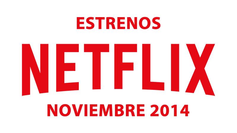 Estrenos-en-Netflix-Noviembre-2014