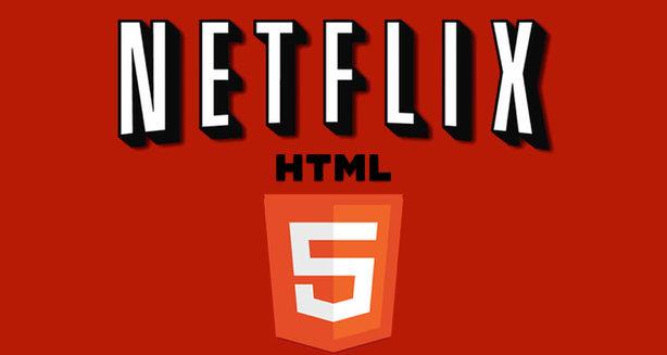 netflix HTML 5