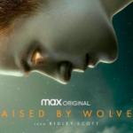 """""""Raised by Wolves"""": Primer avance subtitulado del nuevo drama de ciencia-ficción de Ridley Scott"""