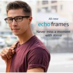 Amazon lanzó la 2da generación de los Echo Frames, sus lentes inteligentes con audio