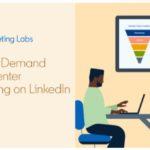 """LinkedIn lanzó """"LinkedIn Marketing Labs"""" para proporcionar educación en las herramientas publicitarias de la plataforma"""