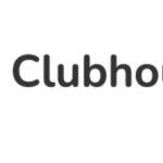 Clubhouse ha anunciado un nuevo programa acelerador Creator First