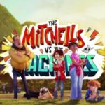 "Netflix fija para el 30 de abril el estreno de ""La familia Mitchell vs. las máquinas"""