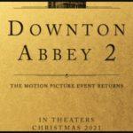 "Focus Features fijó la fecha de estreno de ""Downton Abbey 2"""