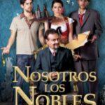 """Netflix adaptará el éxito de taquilla mexicana """"Nosotros Los Nobles"""""""