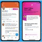 Twitter lanza oficialmente su nueva opción «Super Follow»